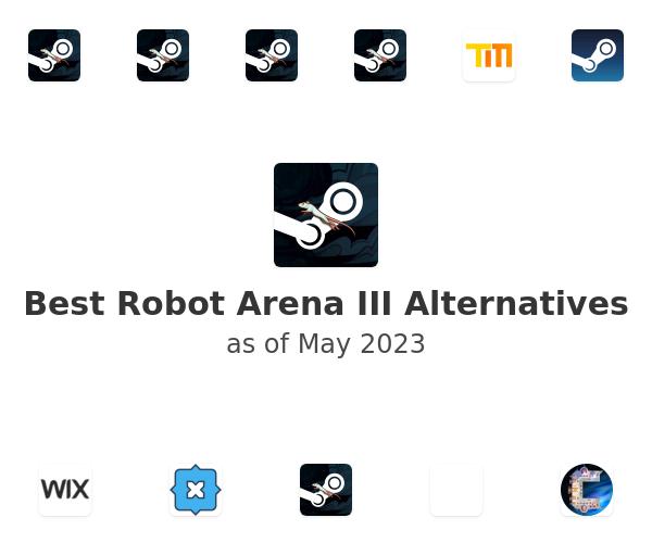 Best Robot Arena III Alternatives