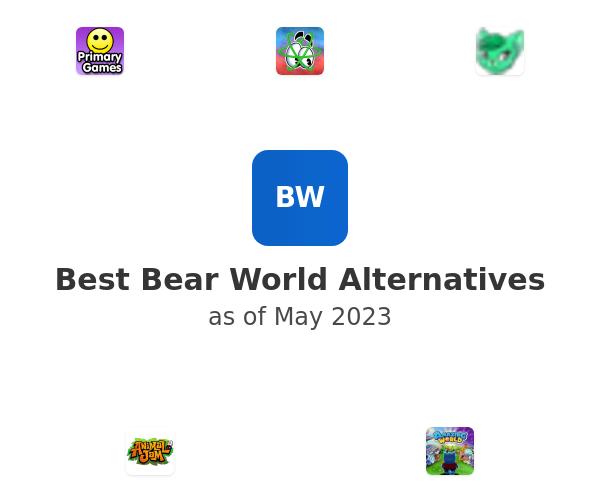 Best Bear World Alternatives