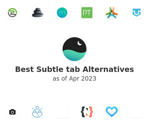 Best Subtle tab Alternatives