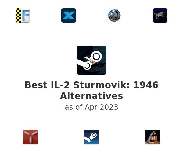 Best IL-2 Sturmovik: 1946 Alternatives