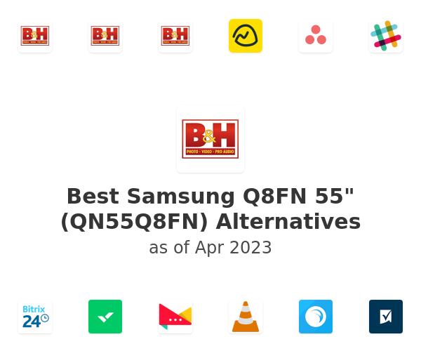 """Best Samsung Q8FN 55"""" (QN55Q8FN) Alternatives"""