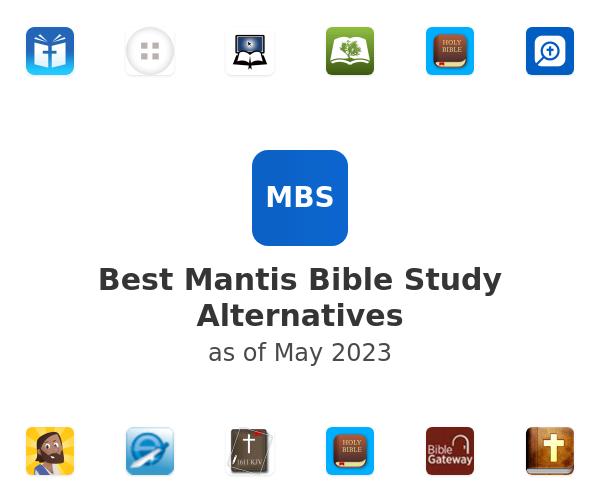 Best Mantis Bible Study Alternatives
