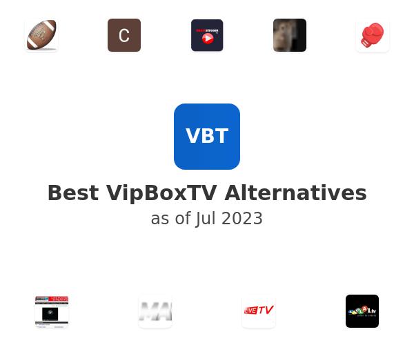 Best VipBoxTV Alternatives