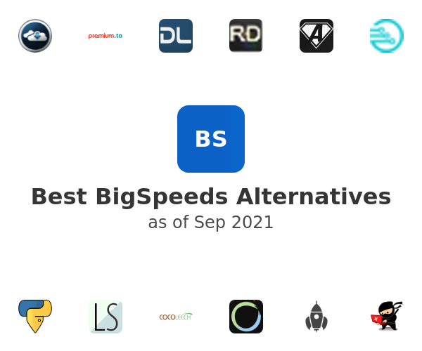 Best BigSpeeds Alternatives