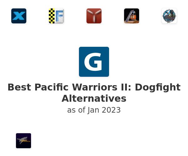 Best Pacific Warriors II: Dogfight Alternatives