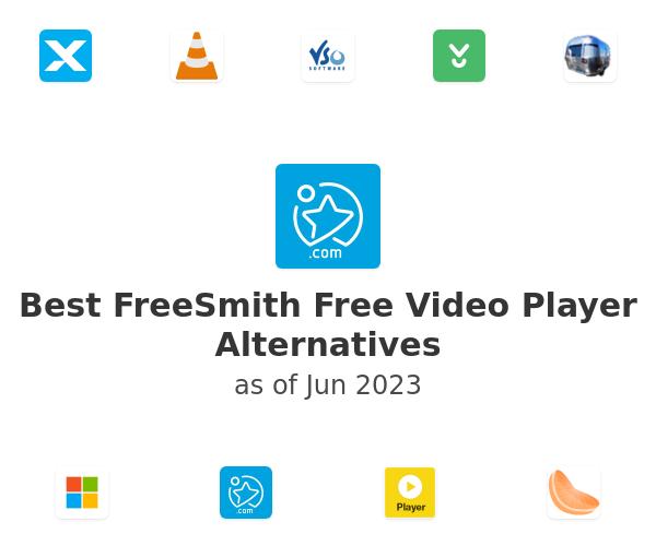Best FreeSmith Free Video Player Alternatives