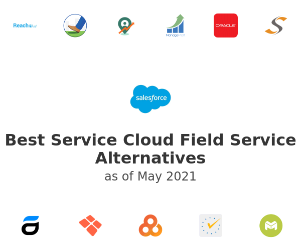 Best Service Cloud Field Service Alternatives