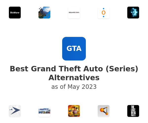 Best Grand Theft Auto (Series) Alternatives