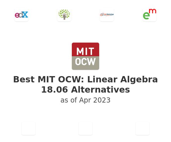 Best MIT OCW: Linear Algebra 18.06 Alternatives