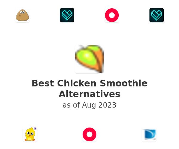 Best Chicken Smoothie Alternatives