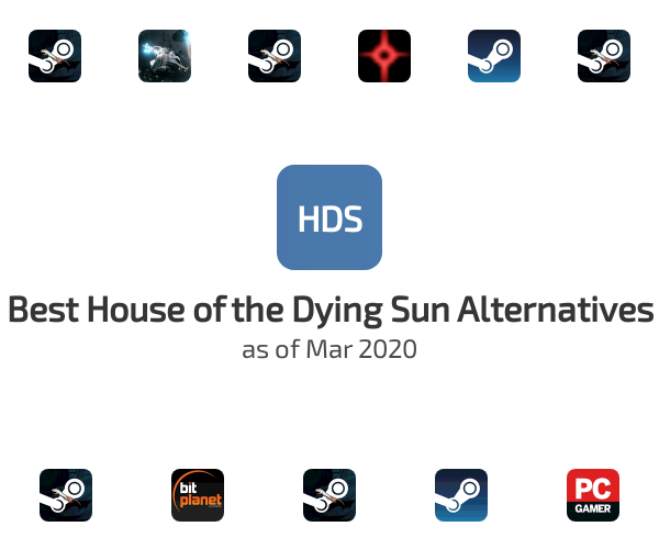 Best House of the Dying Sun Alternatives