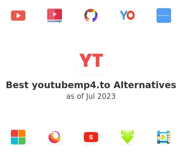 Best youtubemp4.to Alternatives
