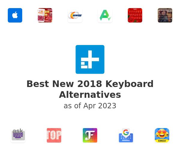 Best New 2018 Keyboard Alternatives