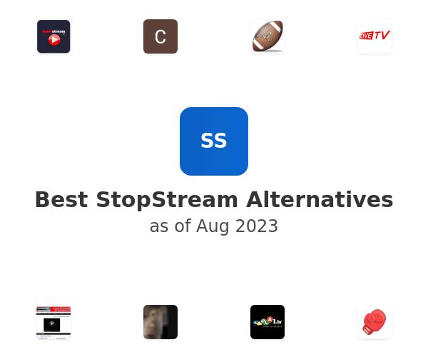 Best StopStream Alternatives