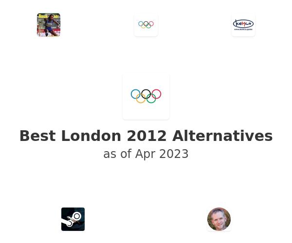 Best London 2012 Alternatives