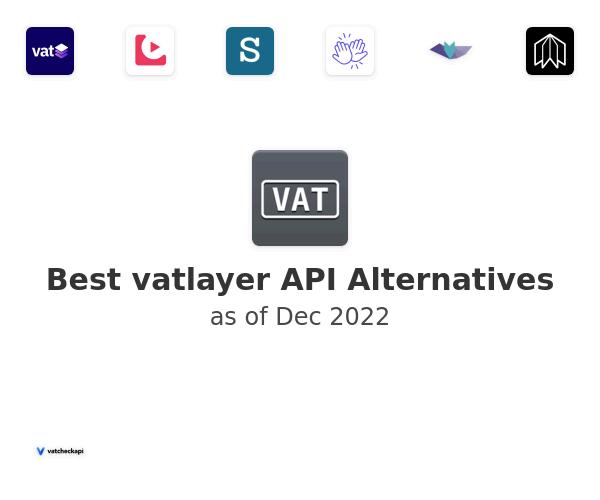 Best vatlayer API Alternatives