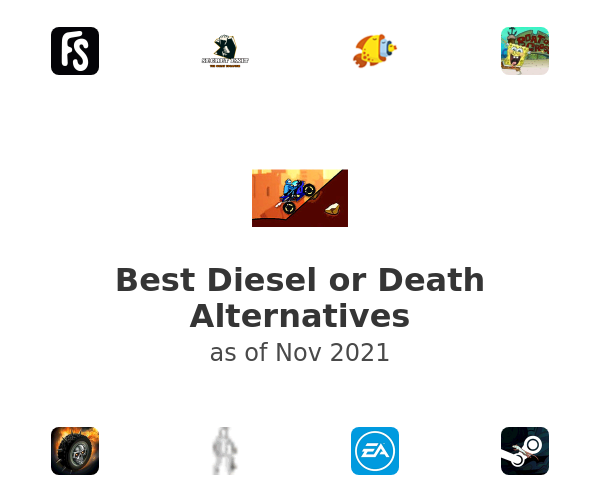 Best Diesel or Death Alternatives