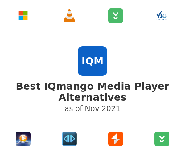 Best IQmango Media Player Alternatives