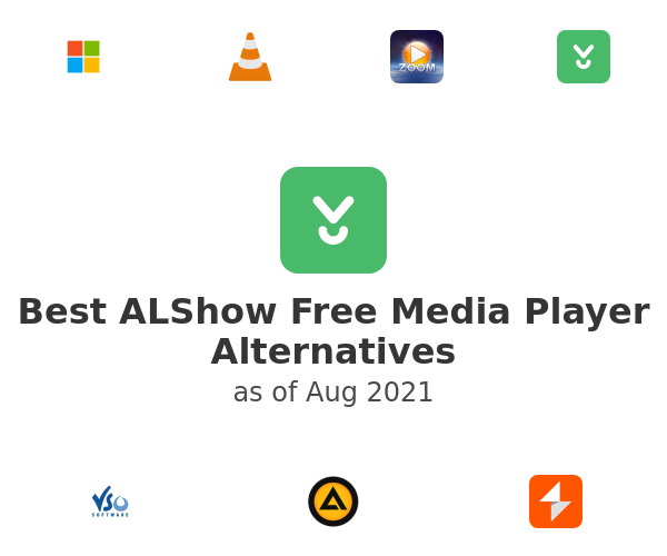 Best ALShow Free Media Player Alternatives