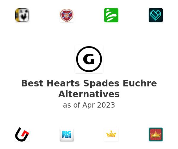 Best Hearts Spades Euchre Alternatives