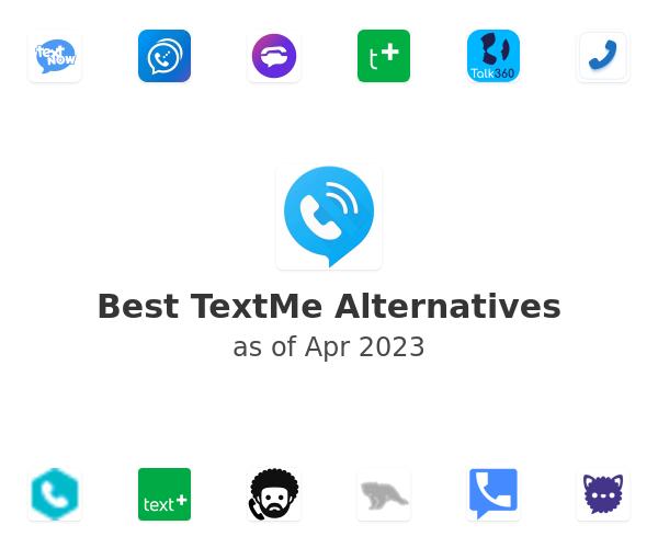 Best TextMe Alternatives