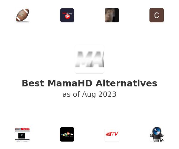 Best MamaHD Alternatives