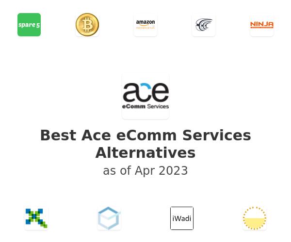Best Ace eComm Services Alternatives
