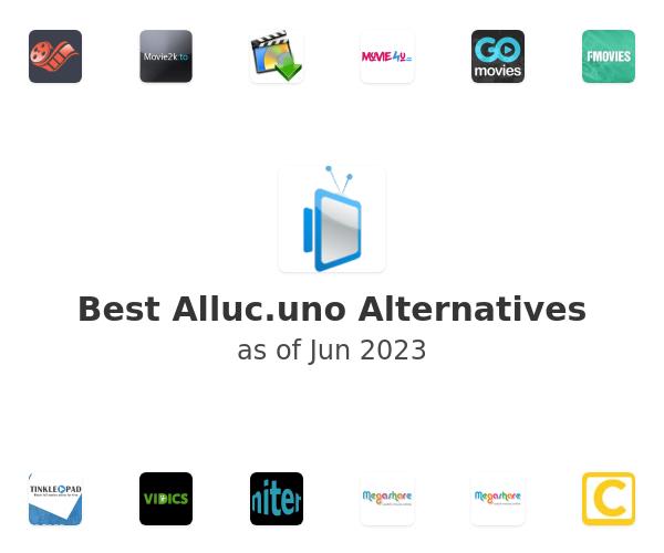 Best Alluc.uno Alternatives
