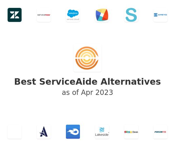 Best ServiceAide Alternatives