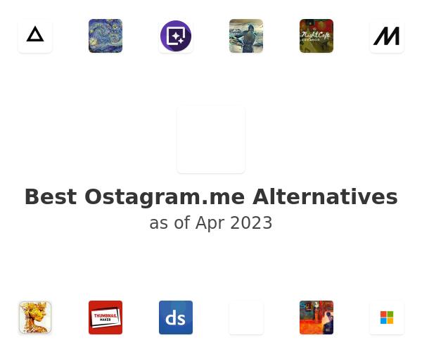 Best Ostagram.me Alternatives