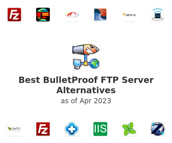 Best BulletProof FTP Server Alternatives