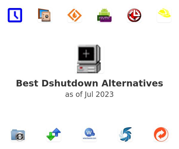 Best Dshutdown Alternatives