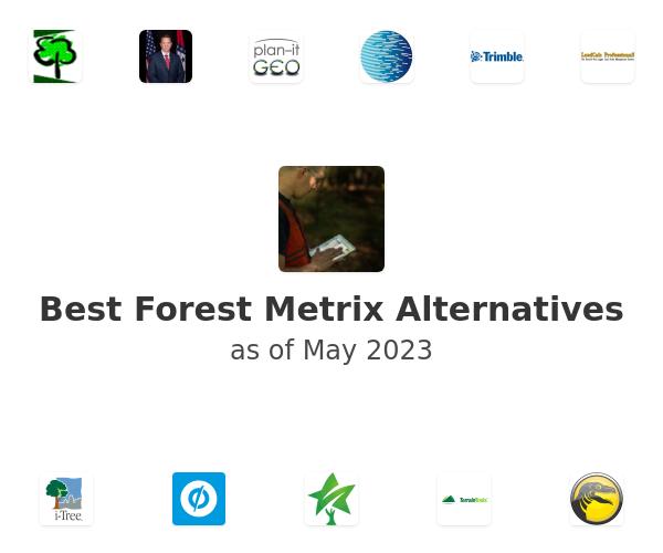 Best Forest Metrix Alternatives