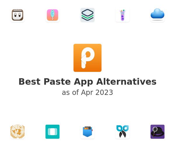 Best Paste Alternatives