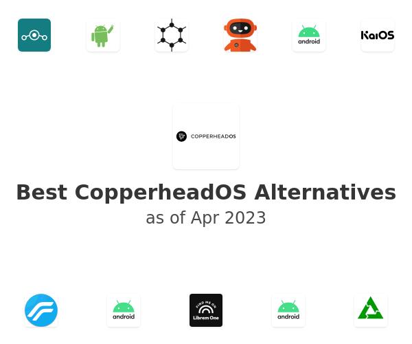 Best CopperheadOS Alternatives