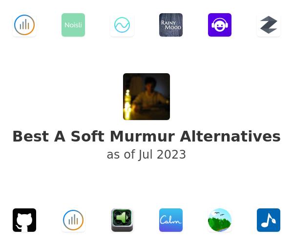 Best A Soft Murmur Alternatives