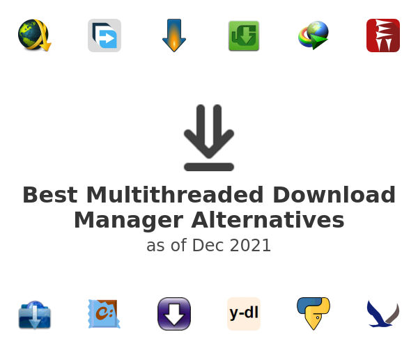Best Multithreaded Download Manager Alternatives