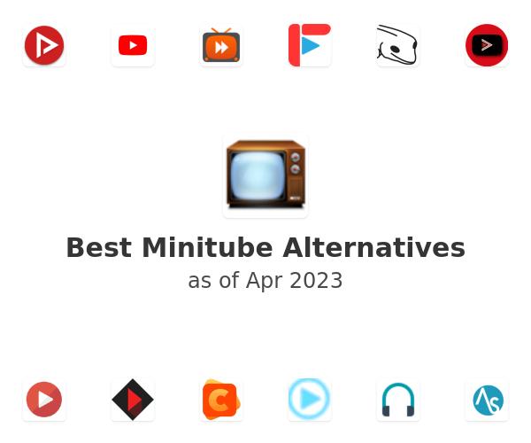 Best Minitube Alternatives