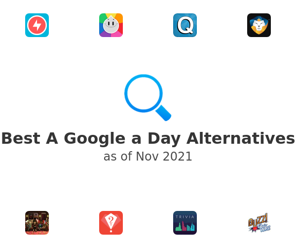 Best A Google a Day Alternatives