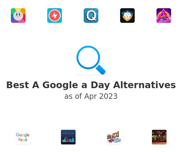 Best A Google a Day Alternatives