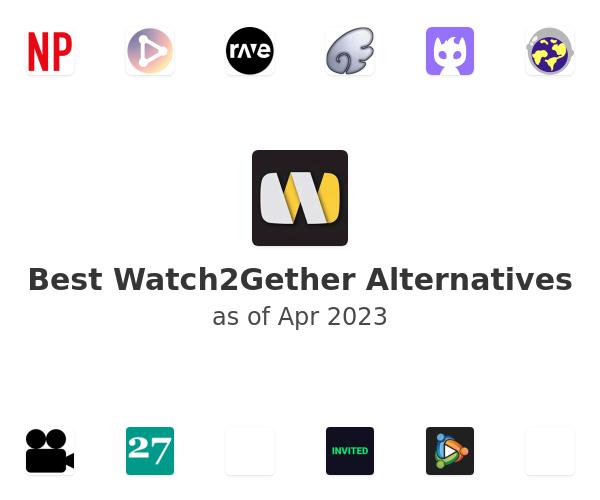Best Watch2Gether Alternatives