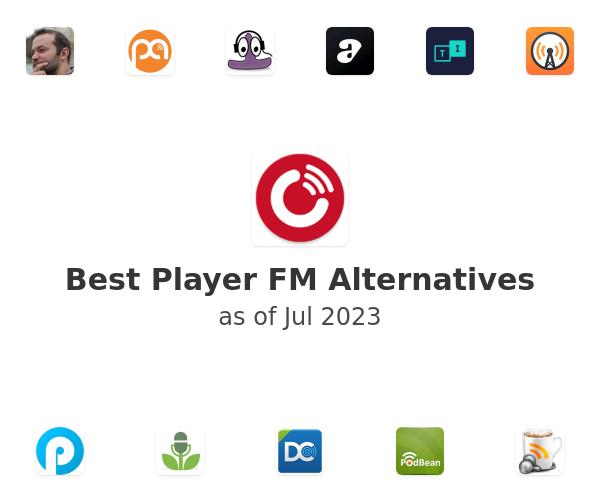 Best Player FM Alternatives