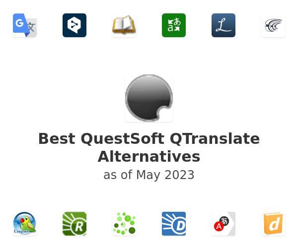 Best QuestSoft QTranslate Alternatives