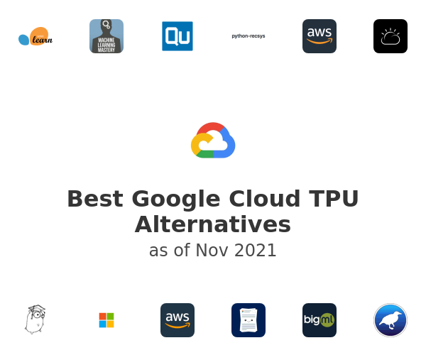 Best Google Cloud TPU Alternatives