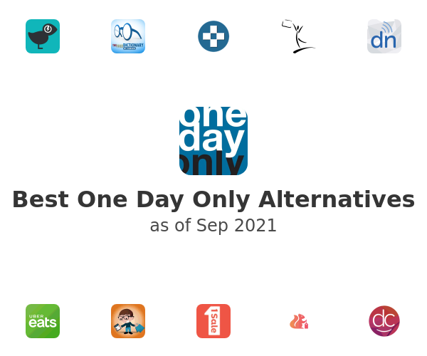 Best One Day Only Alternatives