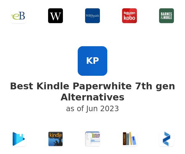 Best Kindle Paperwhite 7th gen Alternatives