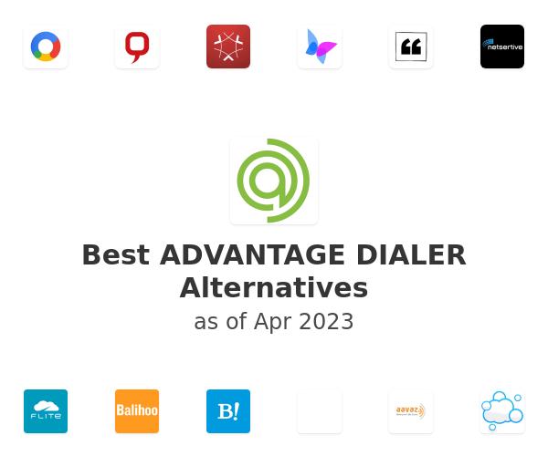 Best ADVANTAGE DIALER Alternatives