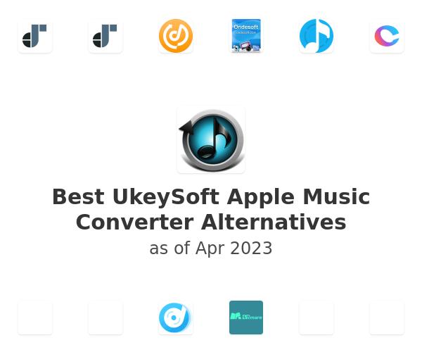 Best UkeySoft Apple Music Converter Alternatives