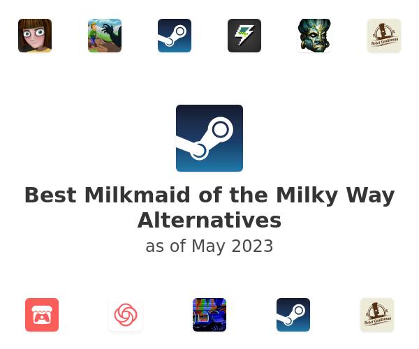 Best Milkmaid of the Milky Way Alternatives
