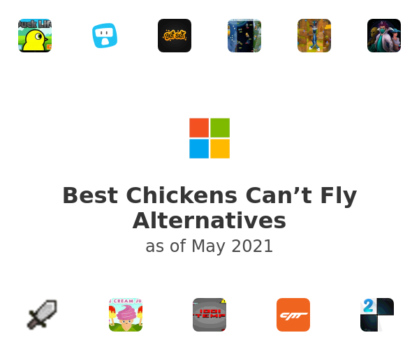 Best Chickens Can't Fly Alternatives